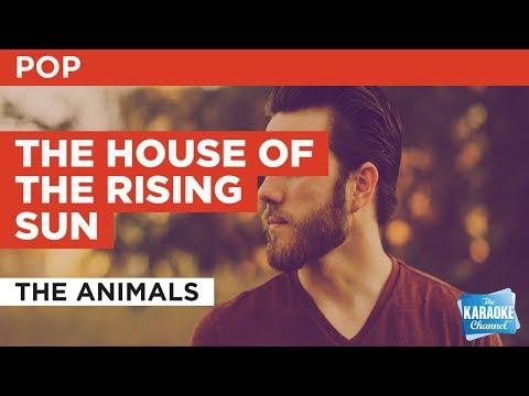 "The House Of The Rising Sun in the Style of ""The Animals"" with lyrics (no lead vocal)"
