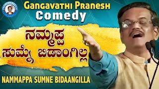 Latest Comedy Pranesh | Nammappa Summane Bidangilla | Live Show 49 | OFFICIAL Pranesh Beechi
