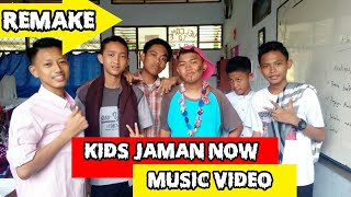 KIDS JAMAN NOW (MUSIC VIDEO)  REMAKE ECKO SHOW VIDEO