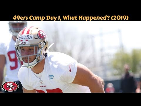 49ers-training-camp-day-1,-what-happened?-(2019)