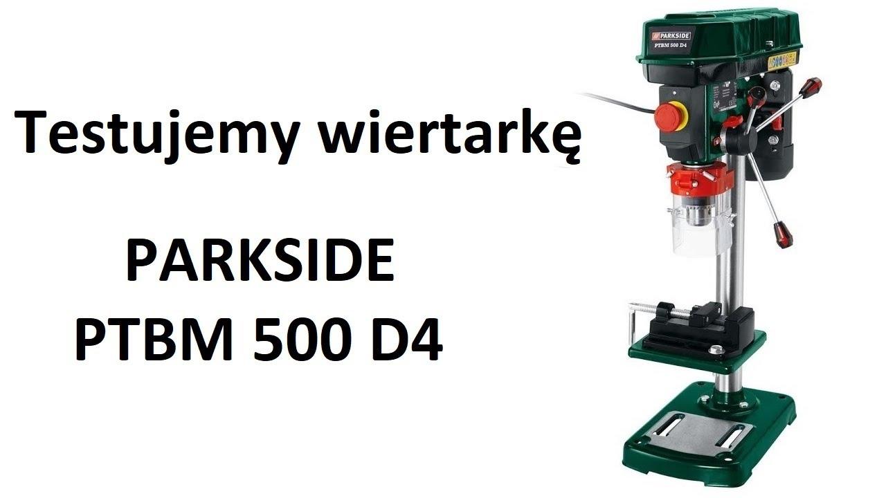 Test Wiertarki Parkside Ptbm 500 D4