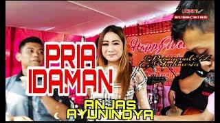 Pria Idaman - Anjas Ayunindya ( Cover )