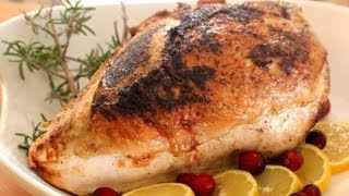 How To Make A Roasted Turkey Breast - Healthy Holiday Recipe Video