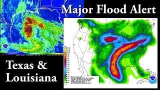 Major Flood Alert for TEXAS & LOUISIANA - Mega Moisture storm rolling in.