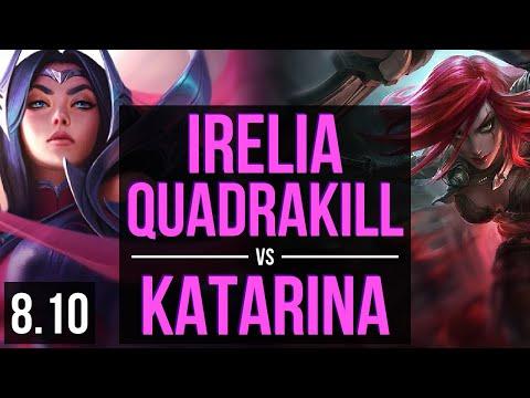 IRELIA vs KATARINA (MID) ~ Quadrakill, Legendary, KDA 16/3/3 ~ Korea Diamond ~ Patch 8.10