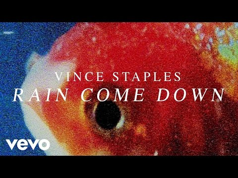 Vince Staples - Rain Come Down (Audio) Thumbnail image