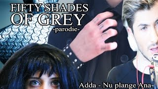 Fifty shades of Grey (Cover Adda-Nu plange Ana) |Tequila