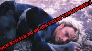 Quicksilver NO muere en LOS VENGADORES 2, las razones | Willthur