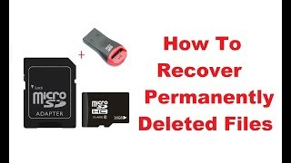How to Recover Deleted Files / Pictures From USB Flash Drive or SD Card