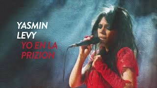 Yasmin Levy - Yo En La Prizion (English, Türkçe Lyrics)