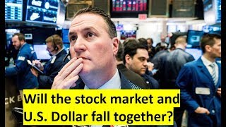 Will the stock market and U.S. Dollar crash together?