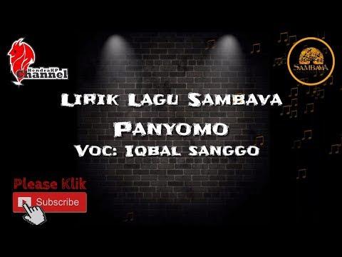Lirik Lagu SAMBAVA - Panyomo (Iqbal Sanggo)