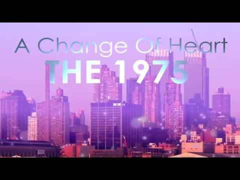 A Change of Heart  -  The 1975 (Lyric Video)