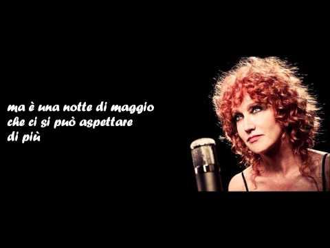 Fiorella Mannoia - LE NOTTI DI MAGGIO + testo