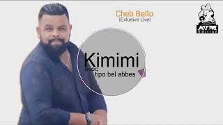 Cheb bello - kimimi ( rai de luxe 2019) شاب بيلو - كيميمي