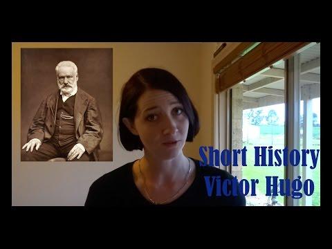 Short History: Victor Hugo