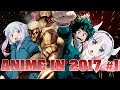 Anime in 2017 | Part 1