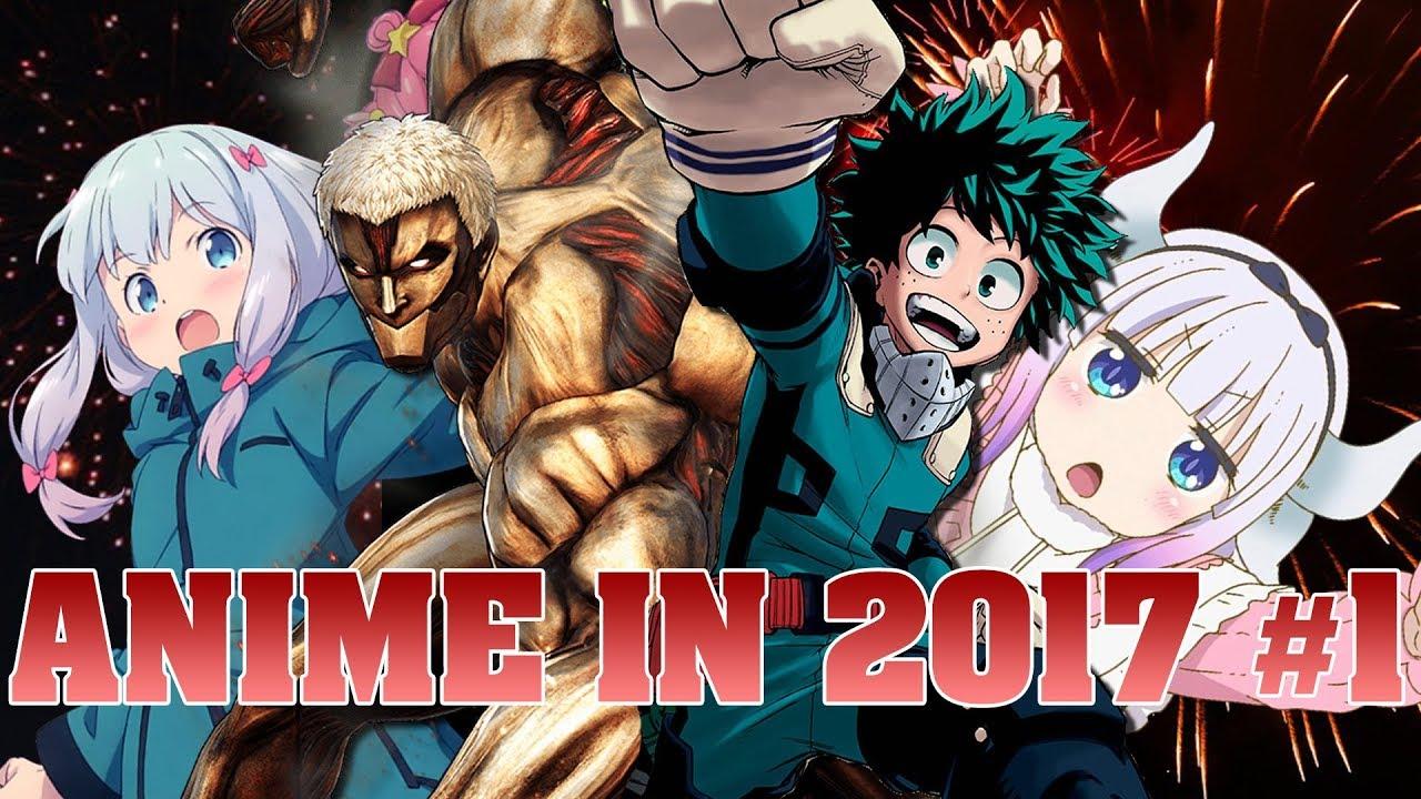 Anime Of 2017