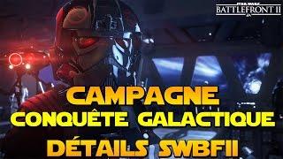 Campagne Linéaire (Comme les films), Conquête Galactique & Rogue One/Séries dans BATTLEFRONT 2? thumbnail