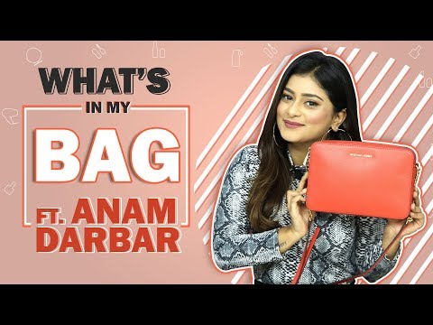 What's In My Bag With Anam Darbar   Bag Secrets Revealed