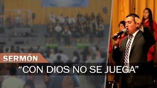 Con Dios no se juega | Sermones Menap