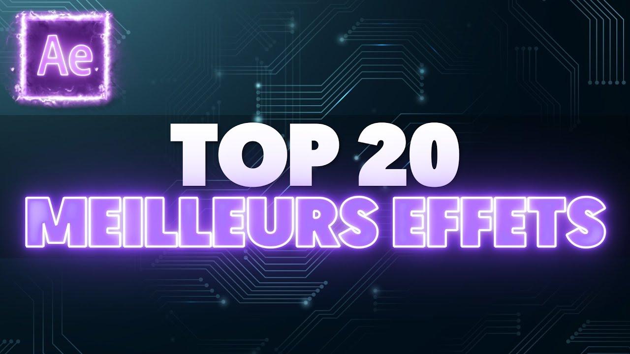 TOP 20 des MEILLEURS EFFETS sur AFTER EFFECTS