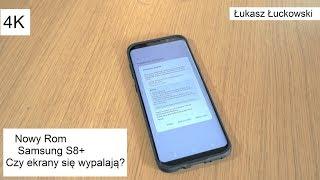 Nowy Rom Samsung S8/S8+ G955FXXU1AQF7 | Co nowego, Czy ekrany w S8/S8+ się wypalają?