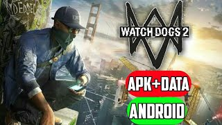 REAL WATCH DOGS 2 GAME FOR ANDROID PHONE DOWNLOAD NOW WITH PROOF