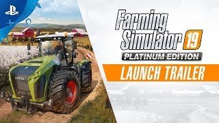 Farming Simulator 19 Platinum Edition | Launch Trailer | PS4