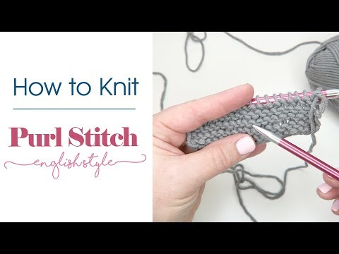 How To Knit: Purl Stitch (English Style)