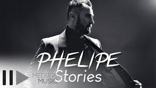 Video Phelipe - Stories (Official Single) download MP3, 3GP, MP4, WEBM, AVI, FLV November 2017