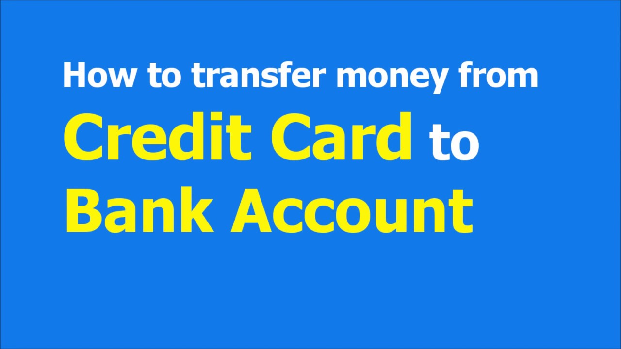 How To Transfer Money From Credit Card Bank Account 100 Free