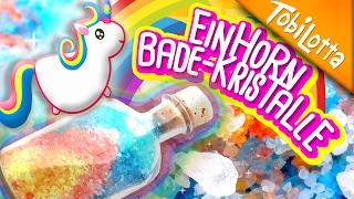 Einhorn Bade-Kristalle DIY   Einhorn DIY   Einhorn basteln   Kinderkanal - Tobilottarium 39