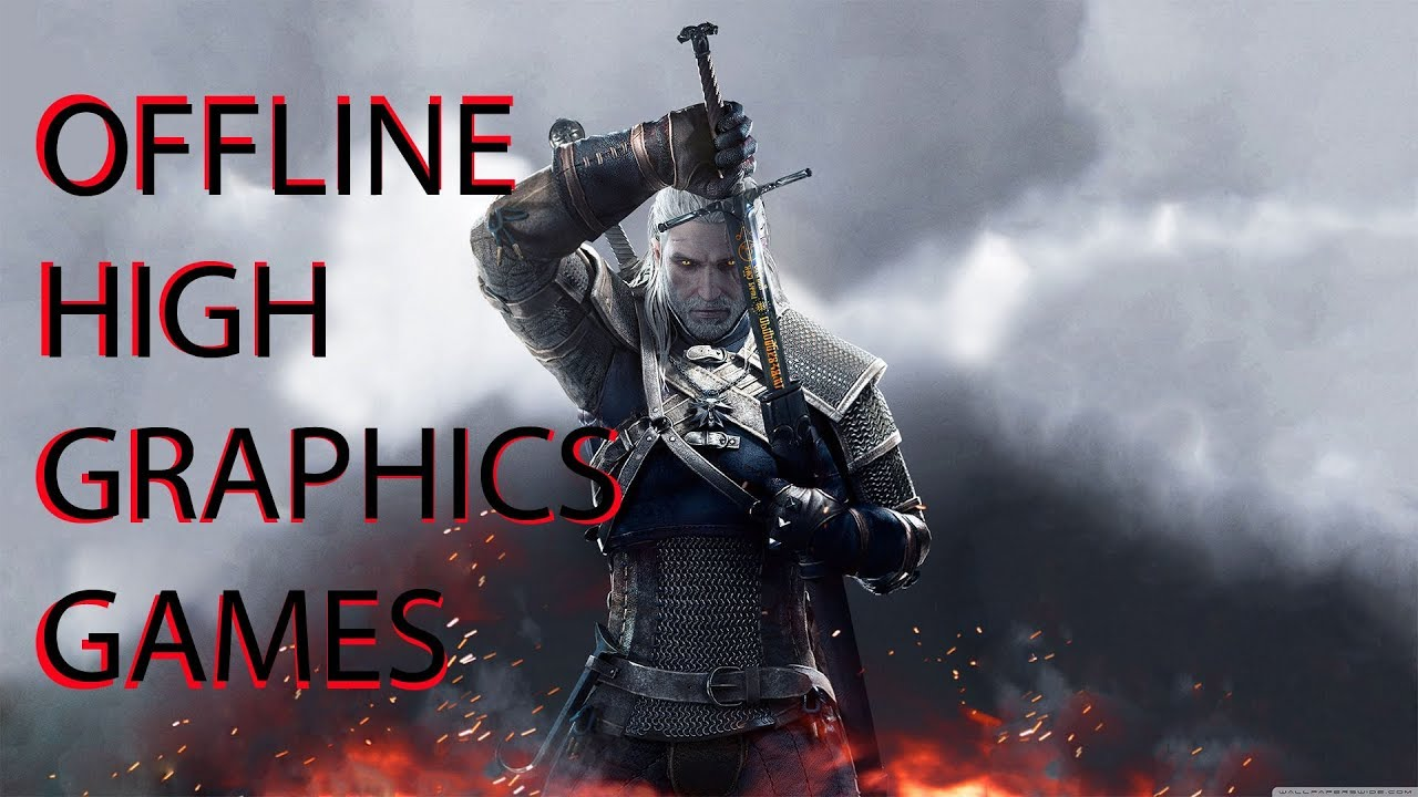 Top 10 Best Offline High Graphics Games For Android/IOS ...