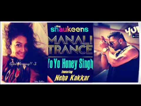 ♫♫Manali Trance Dum Dum   Yo Yo Honey Singh   Nice Dope Song♪♪
