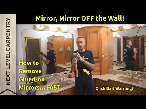 How To Remove Glued On Mirrors