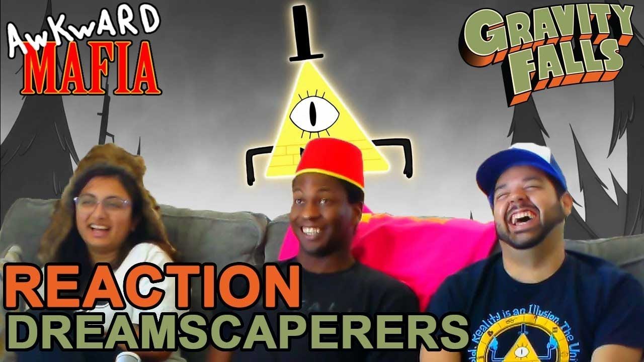 """Download Gravity Falls - 1x19 """"Dreamscaperers"""" (Group Reaction) - Awkward Mafia Watches"""