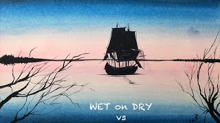 WET on DRY vs WET on WET Painting Demonstration