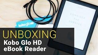 Kobo Glo HD eBook Reader – UNBOXING