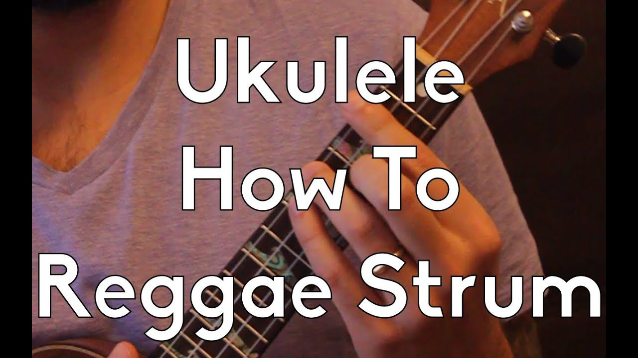 How to do the reggae strum on ukulele ukulele lesson ukulele how to do the reggae strum on ukulele ukulele lesson ukulele tutorial strum pattern youtube hexwebz Gallery