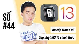 #HGDN 44: iOS 13 chính thức, hạ cấp watch OS 6, iPad Pro 10.5 vs iPad Air 3, ship pin iPhone
