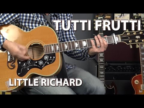 How to Play Tutti Frutti by Little Richard - Guitar Lesson