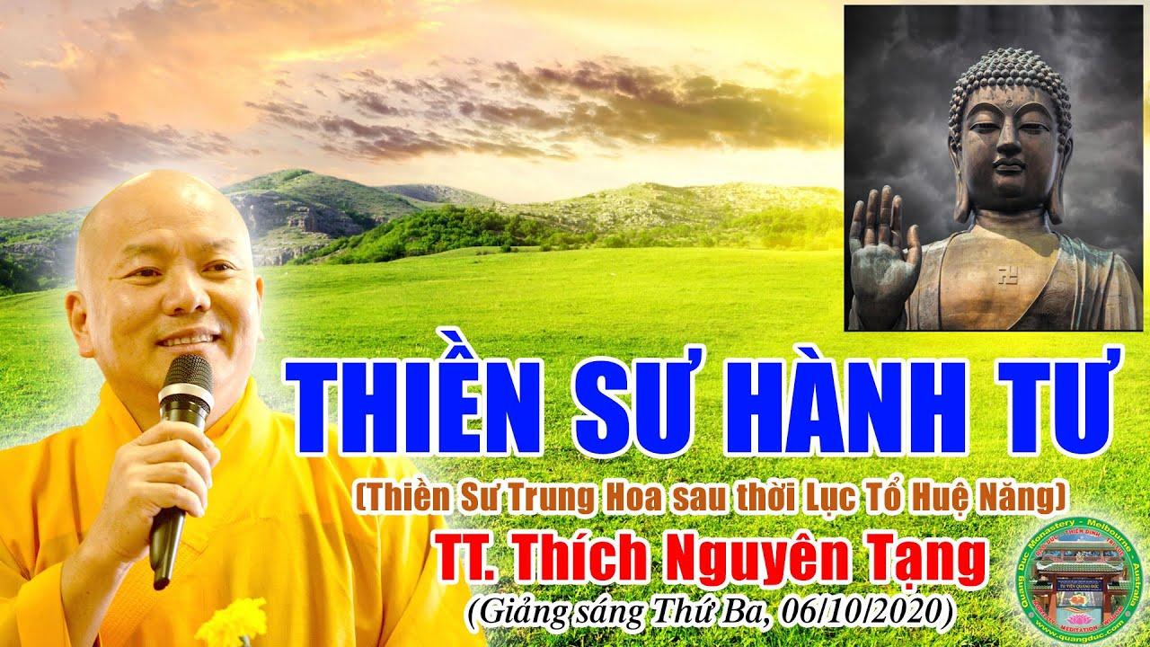 34/ Tổ Sư Thanh Nguyên Hành Tư (660-740) | Thích Nguyên Tạng giảng