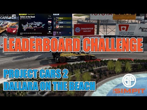 Indycar - Long Beach - Project Cars 2 Community Challenge