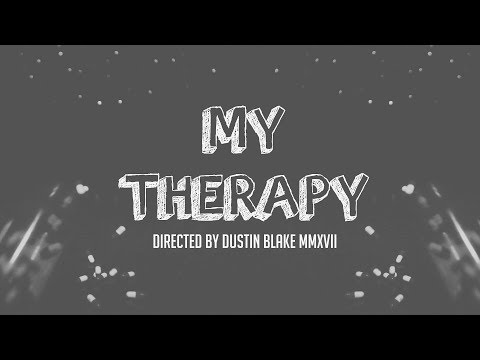 My Therapy -  My Therapy (Official Music Video)
