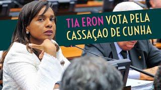 Tia Eron vota pela cassação de Eduardo Cunha