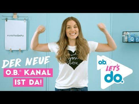 Der neue Kanal von o.b. | o.b.® Let's do — mit BarbaraSofie