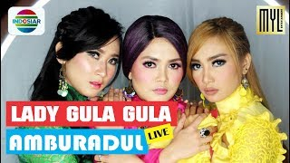 AMBURADUL - Lady Gula Gula Live Semarak Indosiar Surabaya