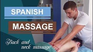 Spanish massage. Очень красиво. Массаж спины и шеи. Испанский массаж