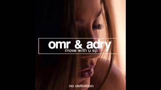 OMR Adry Move With U Radio Mix